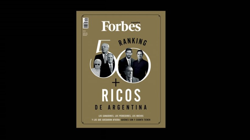Ranking: los 50 más ricos de Argentina - Forbes Argentina